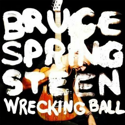 "7. Bruce Springsteen – ""Wrecking Ball"""