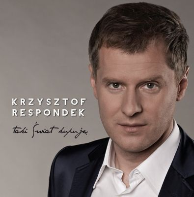 """Krzysztof Respondek – """"Taki świat kupuję"""""""