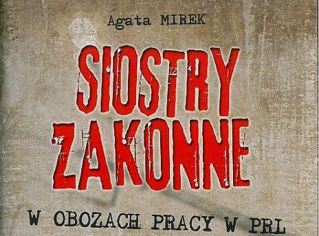 Zakonnice z PRL-u Książką Historyczną Roku